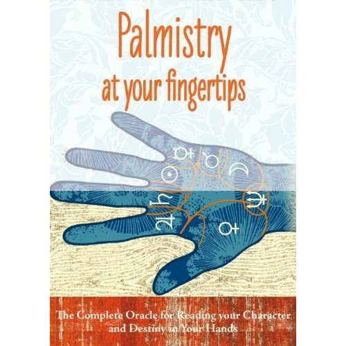 Palmistry at Your Fingertips: The Complete Oracle for Reading Your Character and Destiny in Your Hands by Johnny Fincham (2013-05-07)