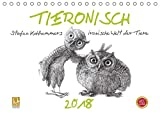 TIERONISCH (Tischkalender 2018 DIN A5 quer): Stefan Kahlhammers ironische Welt der Tiere (Monatskalender, 14 Seiten ) (CALVENDO Kunst) [Kalender] [Apr 01, 2017] Kahlhammer, Stefan