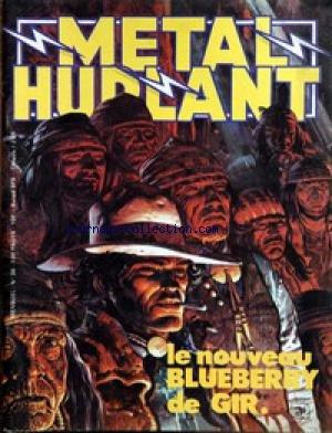 METAL HURLANT [No 38] du 31/12/2099 - LE NOUVEAU BLUEBERRY DE GIR. par COLLECTIF