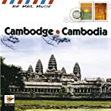 Cambodge - Cambodia (Air Mail Music Collection)