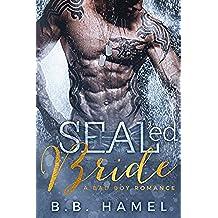 SEALed Bride: A Bad Boy Romance (English Edition)