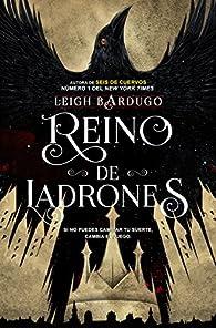 Reino de ladrones par Leigh Bardugo