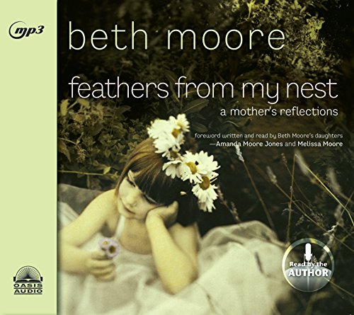 Feathers from My Nest: A Mother\'s Reflections