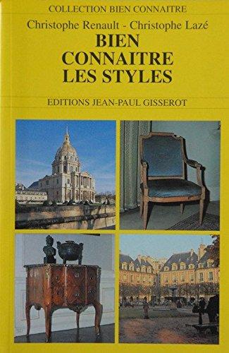 Bien connaître les styles de l'architecture et du mobilier par Christophe Lazé