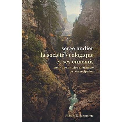 La société écologique et ses ennemis (Hors collection)