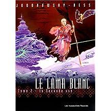 Le Lama blanc, Tome 2 : La seconde vue