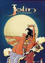 Jolin la Teigne, tome 2 : Une sorcière dans la lune