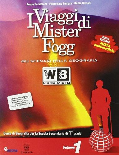 I viaggi di Mister Foggi. Per la Scuola media. Con DVD-ROM. Con espansione online