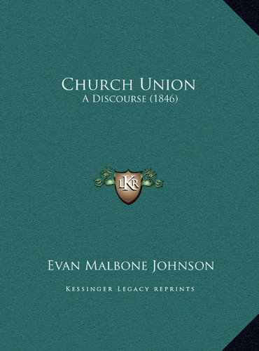 Church Union: A Discourse (1846)