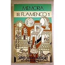 Memorias del flamenco.; tomo 1