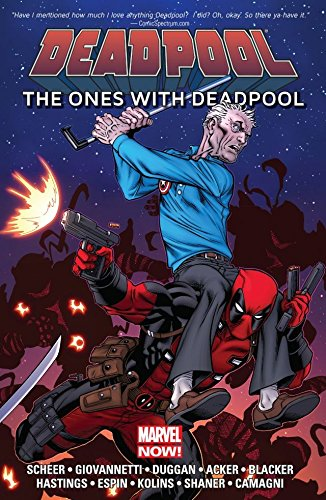Deadpool: The Ones With Deadpool (Deadpool (2012-2015)) (Deadpool Marvel Graphic Novels)