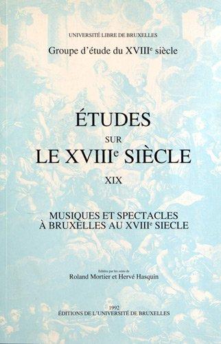 Musiques et spectacles à Bruxelles au XVIIIe siècle