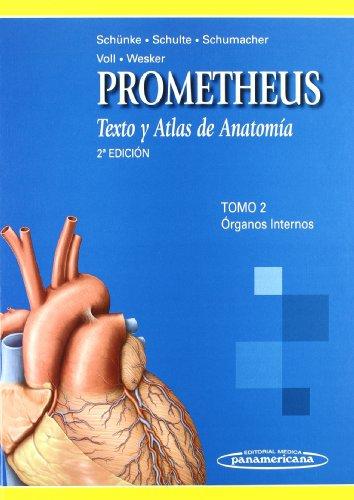 Texto y Atlas de Anatomia: Texto y Atas de Anatomía: Órganos Internos: 2
