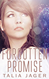 Forgotten Promise (Between Worlds Book 4)
