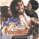 What Did Jesus Promise?