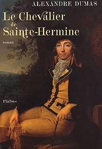 """Afficher """"Le Chevalier de Sainte-Hermine"""""""