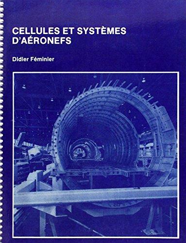 Cellules et systèmes d'aéronefs