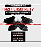 The Quest for the Nazi Personality: A Psychological Investigation of Nazi War Criminals (Personality and Clinical Psychology) - Eric A. Zillmer, Molly Harrower, Barry A. Ritzler, Robert P. Archer
