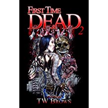 First Time Dead 2 (English Edition)