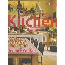Küchen- Design. Planen, einrichten, ausstatten