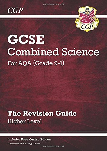 New Grade 9-1 GCSE Combined Science: AQA Revision Guide with Online Edition - Higher (CGP GCSE Combined Science 9-1 Revision)