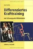 Differenziertes Krafttraining: mit Schwerpunkt Wirbelsäule ( 2001 )