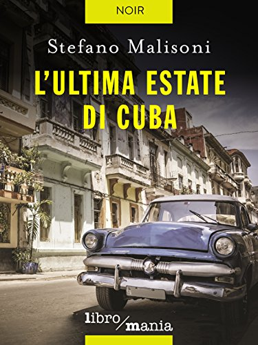 L'ultima estate di Cuba - Amazon Libri