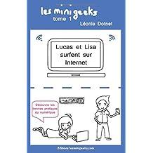 Lucas et Lisa surfent sur Internet