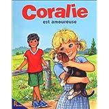 Coralie est amoureuse