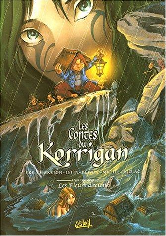 Les Contes du Korrigan, tome 3 : Les Fleurs d'écume