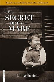 El secret de la mare (FICCIÓ) (Catalan Edition)