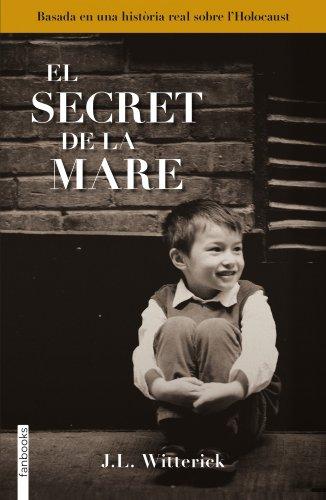 El Secret De La Mare (FICCIÓ) por J. L. Witterick