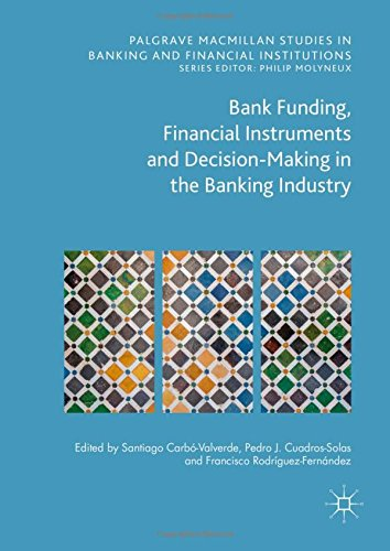 bank-funding-financial-instruments-and-decision-making-in-the-banking-industry-palgrave-macmillan-st