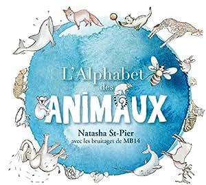 L'Alphabet des Animaux (CD Livre Disque - Tirage Limité)
