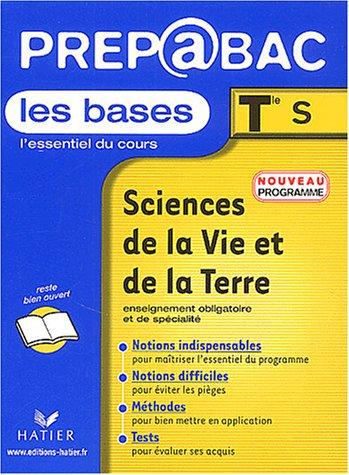 Prépabac, les bases : Sciences de la Vie et de la Terre, terminale S - Enseignement obligatoire et de spécialité