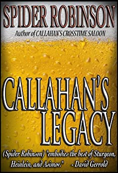 Callahan's Legacy (Callahan's Place series Book 7) by [Robinson, Spider]