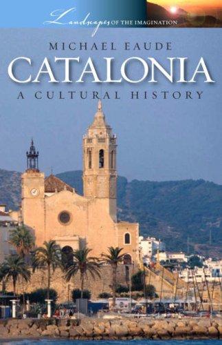 Catalonia a Cultural and Literary History: A Cultural History por Michael Eaude