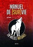 Manuel de (Sur)Vie en Milieu Naturel