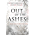Out Of The Ashes (The Ending Series, #3) (English Edition)