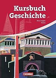 Kursbuch Geschichte - Hessen: 10.-12. Schuljahr - Von der Antike bis zur Gegenwart: Schülerbuch