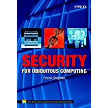 Security for Ubiquitous Computing (Wiley Series in Communications Technology)