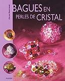 Telecharger Livres Bagues en perles de cristal (PDF,EPUB,MOBI) gratuits en Francaise