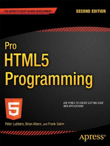 Pro HTML5 Programming: Powerful APIs for Richer Internet Application Development (Expert's Voice in Web Development)
