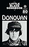 The Little Black Songbook Of Donovan
