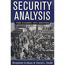 Security Analysis: The Classic 1951 Edition: Principles and Technique