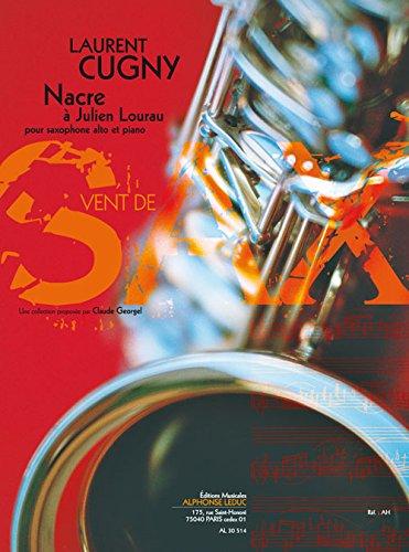 Cugny: Nacre a Julien Lourau (4'30'') (7e) (Collection Vent de Sax) pour Saxophone Alto et Piano -