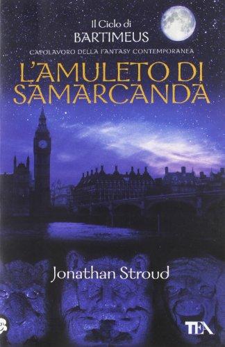 L'amuleto di Samarcanda. Il ciclo di Bartimeus: 1