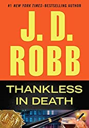[(Thankless in Death)] [By (author) J D Robb] published on (September, 2013)