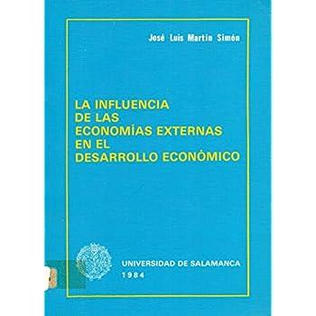 La influencia de las economías externas en el desarrollo económico