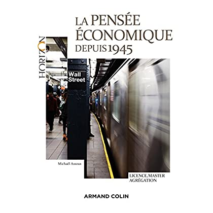 La pensée économique depuis 1945